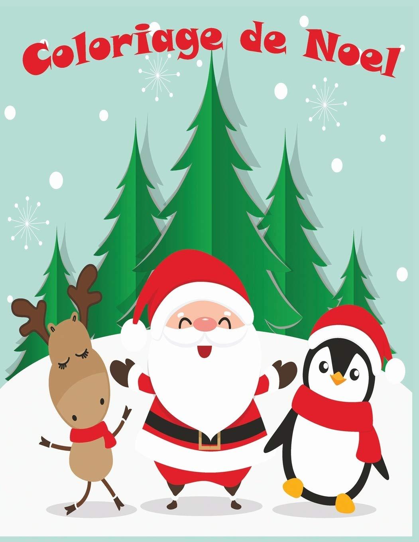 Coloriage de Noel 32+ pages de coloriage de Noël Papa Noël ...