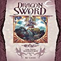 Dragon Sword: Dragonlance: The New Adventures: Dragon Quartet, Book 1 Audiobook by Ree Soesbee Narrated by Eliza Foss