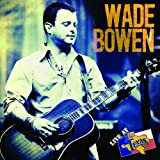 Wade Bowen: Live at Billy Bob's Texas (CD+DVD)