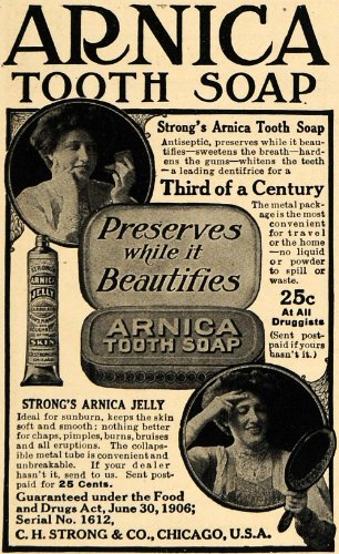 1908 Ad C. H. Strong Arnica Tooth Soap Beautifies Teeth - Original Print Ad - Arnica Tooth Soap