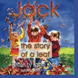 img - for Jack - the story of a leaf book / textbook / text book