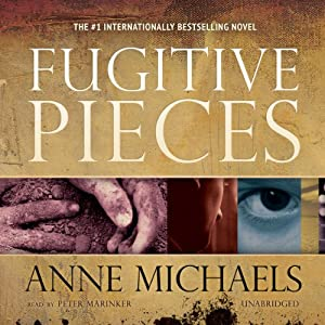 Fugitive Pieces Audiobook