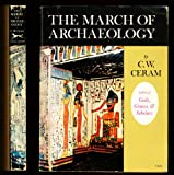 March of Archaeology, C. W. Ceram, 0394435281