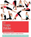 The Classic Yoga Bible: Godsfield Bibles (Godsfield Bible Series)