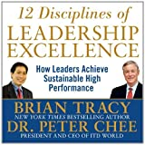 12 Disciplines of Leadership Excellence: How Leaders Achieve Sustainable High Performance (Your Coach in a Box)