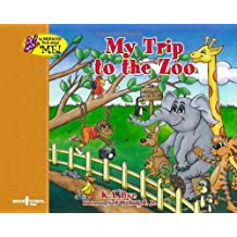 My Trip To The Zoo (Interactive Book about Me!)