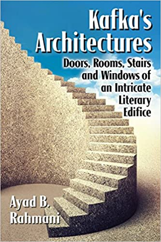 Image result for Ayad B. Rahmani, Kafka's Architectures