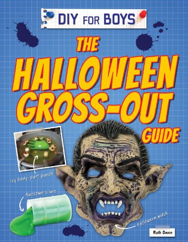 The Halloween Gross-Out Guide (DIY for -