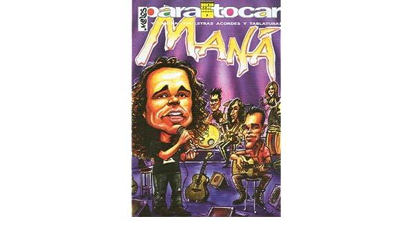 MANA - Cancionero (Letras y Acordes) para Guitarra: Amazon.es: MANA: Libros