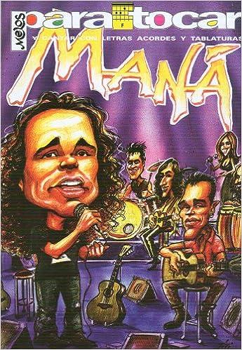 MANA - Cancionero (Letras y Acordes) para Guitarra: Amazon.es ...