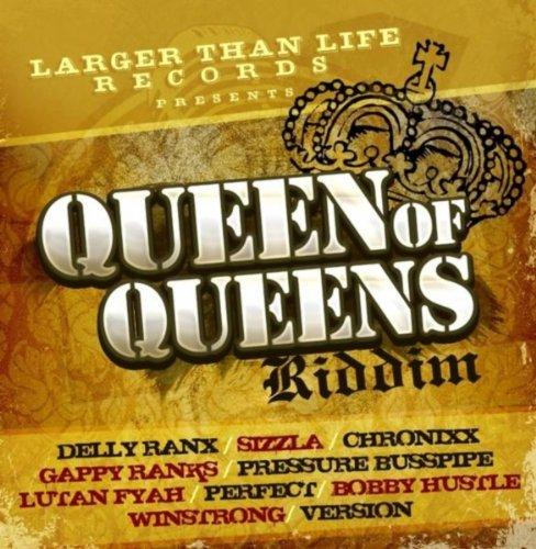 Queen of Queens Riddim