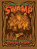 Lure of the SWAMP, Lindsey kuhn, 0578043505