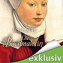 Die Buchmalerin Hörbuch von Beate Sauer Gesprochen von: Gabriele Blum