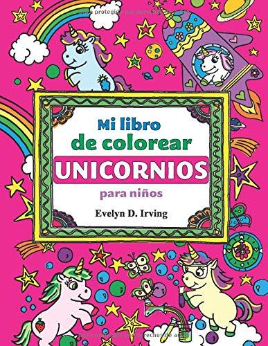 Mi Libro De Colorear Unicornios Para Ninos Magicos Dibujos De