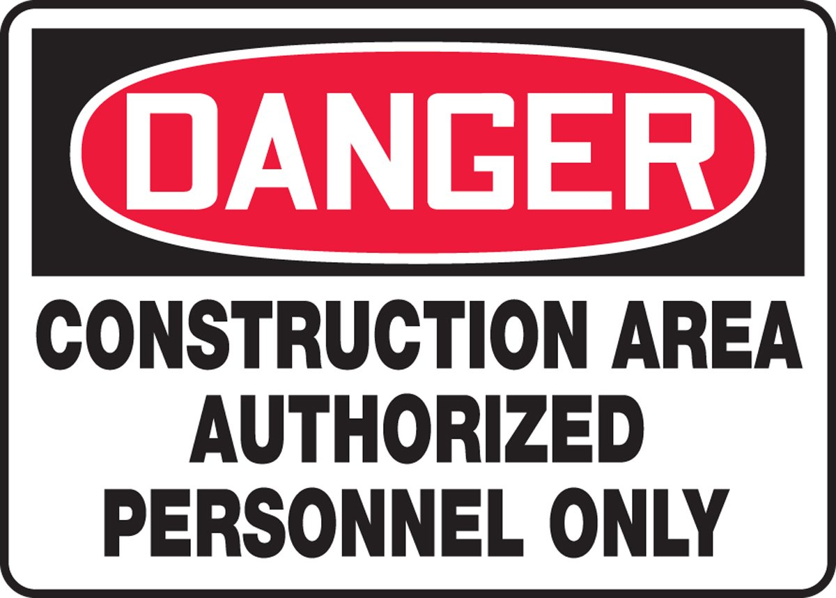 Authorized Personnel Only Safety Sign 10 x 14 Inches MCRT134XF Dura-Fiberglass AccuformDanger Construction Area