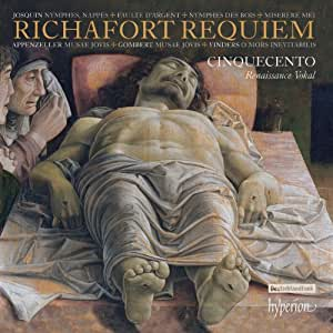 Richafort: Requiem and other sacred music