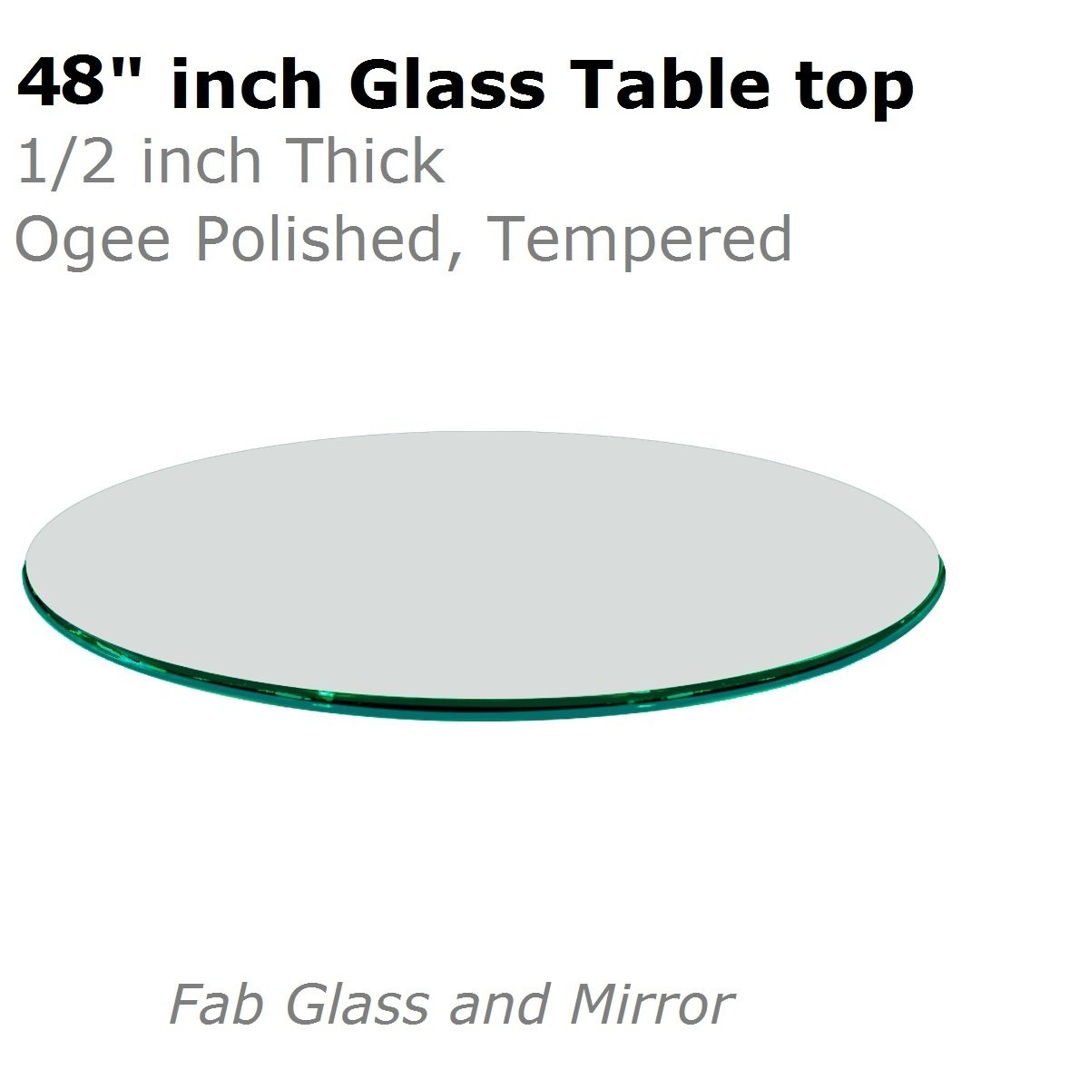 Fab Glass and Mirror T-48RD12MMOGTE 48'' Round 1/2'' Inch Thick Tempered Ogee Edge Polish Glass Table Top, Clear by Fab Glass and Mirror