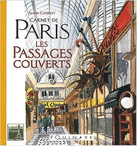 Livres Carnet de Paris : Les passages couverts pdf