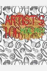 ARTIST LOG: Meal Prep Edition Paperback