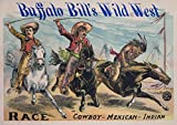 Buffalo Bill's Wild West - Race Cowboy - Mexican - Indian Vintage Poster USA (12x18 Art Print, Wall Decor Travel Poster)