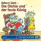 Die Olchis und der faule König | Erhard Dietl