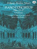 Piano Concertos Nos. 23-27 in Full Score (Dover Music Scores)