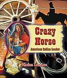 Crazy Horse, Elaine Landau, 0766022161