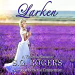 Larken: Graceling Hall Book 1 | S.G. Rogers