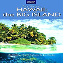 Adventure Guide: Hawaii the Big Island: Adventure Guides Series