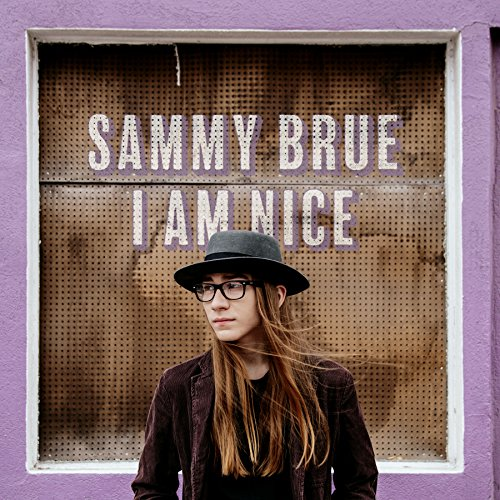 Sammy Brue - I Am Nice (2017) [WEB FLAC] Download