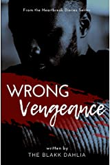Wrong Vengeance: from the Heartbreak Diaries Series Paperback