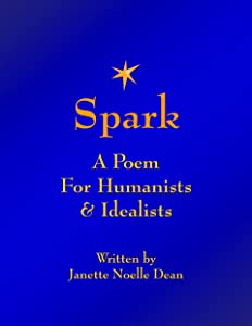 Spark: A Poem for Humanists & Idealists