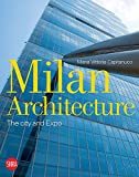 img - for Milan Architecture: The City and Expo book / textbook / text book