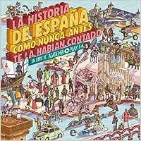 La historia de España como nunca antes te la habían contado: Un libro de Academia Play: Amazon.es: Play, Academia: Libros