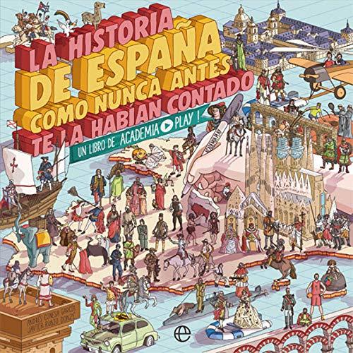 La historia de España como nunca antes te la habían contado