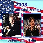 2008 Vice Presidential Debate: Sarah Palin and Joe Biden (10/02/08) | Sarah Palin,Joe Biden