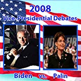 2008 Vice Presidential Debate: Sarah Palin and Joe Biden (10/02/08)