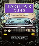 img - for Jaguar XJ40: Evolution of the Species book / textbook / text book