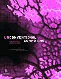 Unconventional Computing, Rachel Armstrong, 1926724240