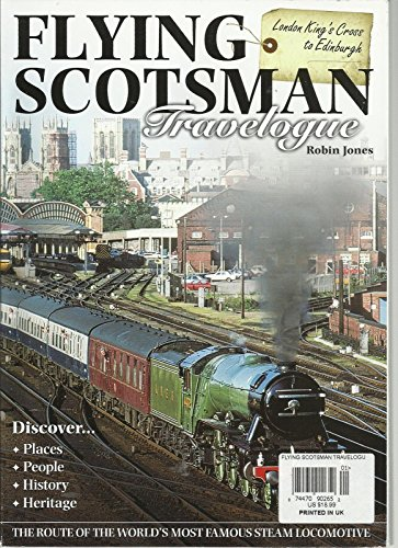 FLYING SCOTSMAN TRAVELOGUE, 2012 ( LONDON KING'S CROSS TO EDINBURGH )