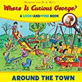 curious george and the ice cream - Where is Curious George? Around the Town: A Look-and-Find Book