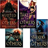 Jess Haines Bundle: Hunted By The Others, Taken By The Others, Deceived By The O thers, Stalking The Others (An H&W Investigations Novel)