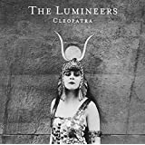 Cleopatra by The Lumineers (2016-05-04)