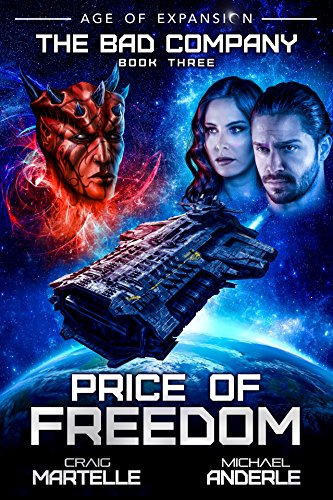 Price of Freedom: Age of Expansion - A Kurtherian Gambit Series (The Bad Company Book 3) cover