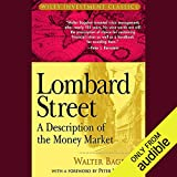 Lombard Street: A Description of the Money Market