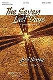 SEVEN LAST DAYS, THE: A Tenebrae Service - Joel Raney Joel Raney - Song Book