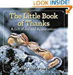 The Little Book of Thanks: A Gift of...