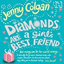 Diamonds Are a Girl's Best Friend Audiobook by Jenny Colgan Narrated by Karen Cass