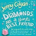Diamonds Are a Girl's Best Friend | Jenny Colgan