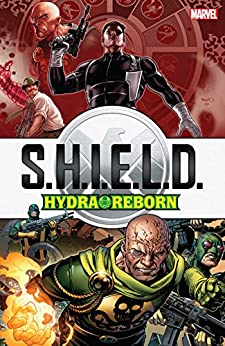 S.H.I.E.L.D.: Hydra Reborn (Nick Fury, Agent of S.H.I.E.L.D. (1989-1992)) by [Lobdell, Scott, Brown, Eliot, Sharp, Rob, Wright, Gregory]